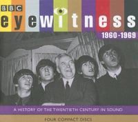 Cover image for Eyewitness.  1960-1969