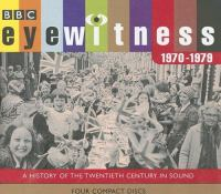 Cover image for Eyewitness.  1970-1979