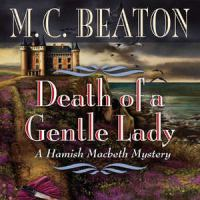 Cover image for Death of a gentle lady a Hamish Macbeth mystery