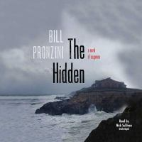 Cover image for The hidden : a novel of suspense