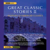 Cover image for Great classic stories II : 18 unabridged classics.