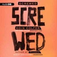 Cover image for Screwed : a novel