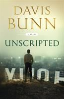 Cover image for Unscripted : a novel