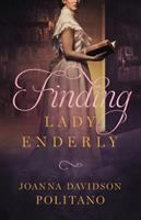 Cover image for Finding Lady Enderly