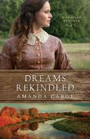 Cover image for Dreams rekindled