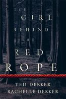 Cover image for The girl behind the red rope : a novel