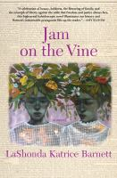 Cover image for Jam on the vine : a novel