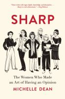 Cover image for Sharp : the women who made an art of having an opinion