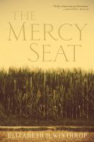 Cover image for The mercy seat : a novel