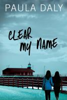 Cover image for Clear my name
