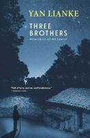 Cover image for Three brothers : memories of my family