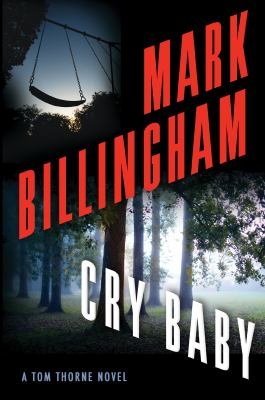 Cover image for CRY BABY:  A TOM THORNE NOVEL
