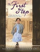 Cover image for The first step : how one girl put segregation on trial