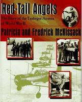 Cover image for Red-tail angels : the story of the Tuskegee airmen of World War II