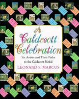 Cover image for A Caldecott celebration : six artists and their paths to the Caldecott medal