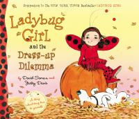 Cover image for Ladybug Girl and the dress-up dilemma