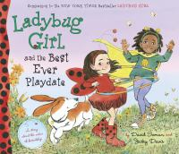 Cover image for Ladybug Girl and the best ever playdate