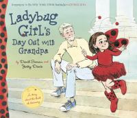 Cover image for Ladybug Girl's day out with Grandpa