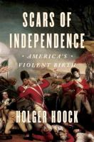 Cover image for Scars of independence : America's violent birth