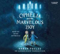 Cover image for Ophelia and the marvelous boy