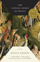 Cover image for The natural order of things : a novel