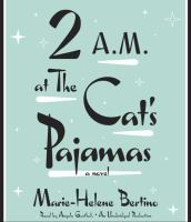 Cover image for 2 a.m. at The Cat's Pajamas : a novel