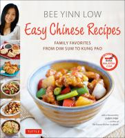 Cover image for Easy Chinese recipes : family favorites from dim sum to kung pao