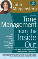 Cover image for Time management from the inside out : the foolproof system for taking control of your schedule--and your life
