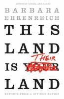 Cover image for This land is their land : reports from a divided nation