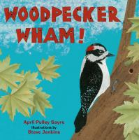 Cover image for Woodpecker wham!