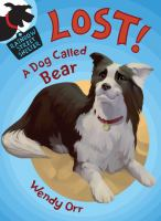 Cover image for Lost! : a dog called Bear