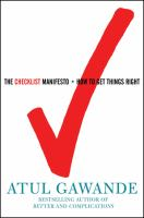 Cover image for The checklist manifesto : how to get things right