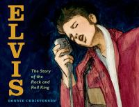 Cover image for Elvis : the story of the rock and roll King
