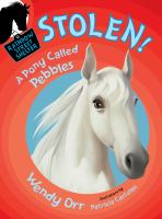 Cover image for Stolen! : a pony called Pebbles