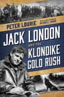Cover image for Jack London and the Klondike gold rush