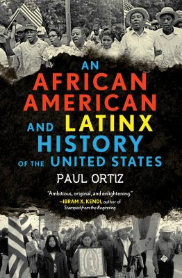 Cover image for An African American and Latinx history of the United States