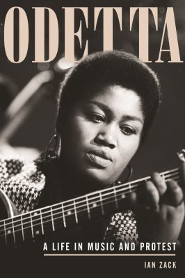 Cover image for Odetta : a life in music and protest