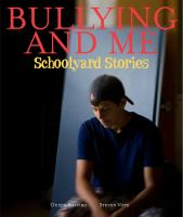 Cover image for Bullying and me : schoolyard stories