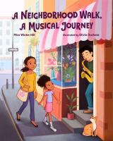 Cover image for A neighborhood walk, a musical journey