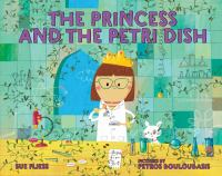 Cover image for The Princess and the petri dish