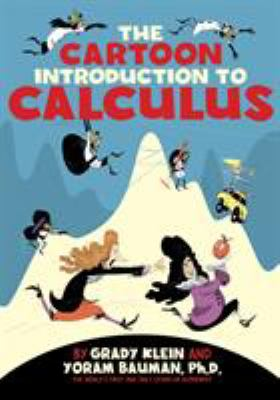 Cover image for The cartoon introduction to calculus