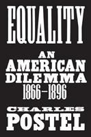 Cover image for Equality : an American dilemma, 1866-1896