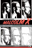 Cover image for Malcolm X : a graphic biography