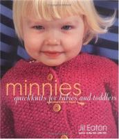 Cover image for Minnies : quickknits for babies and toddlers