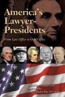 Cover image for America's lawyer-presidents : from law office to Oval Office