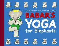 Cover image for Babar's yoga for elephants