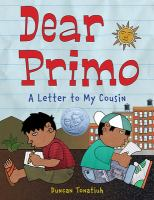 Cover image for Dear Primo : a letter to my cousin