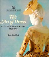 Cover image for The art of dress : clothes and society, 1500-1914