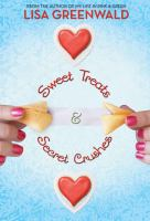 Cover image for Sweet treats & secret crushes