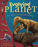 Cover image for Evolving planet : four billion years of life on Earth